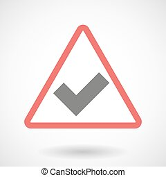 Warning signal with a check mark