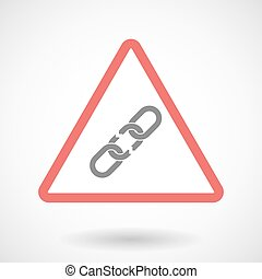 Warning signal with a broken chain