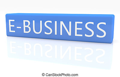 E-Business - 3d render blue box with text on it on white...
