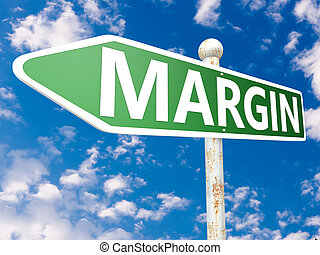 Margin - street sign illustration in front of blue sky with...