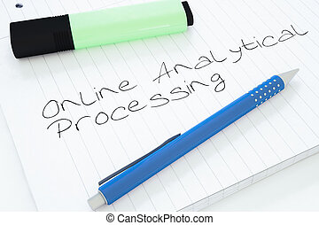 Online Analytical Processing - handwritten text in a...