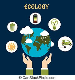 Ecology concept with earth globe in hands