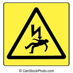 Danger Electricity - Electric shock warning sigh over a...