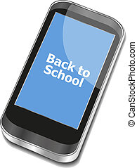 Back to School, Mobile Phone with Back to School words...