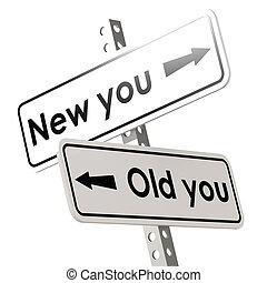 New you and old you road sign in white color image with...