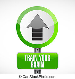 train your brain road sign concept illustration design