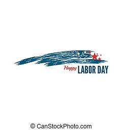 Labor day banner - Labor day banner with stars and the...