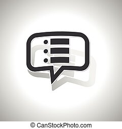 Curved dotted list message icon - Curved chat bubble with...
