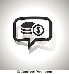Curved dollar rouleau message icon - Curved chat bubble with...