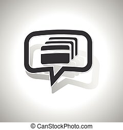 Curved credit card message icon - Curved chat bubble with...