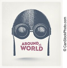 Around the World - Pilot helmet and goggles, around the...
