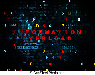 Data concept: Information Overload on Digital background -...