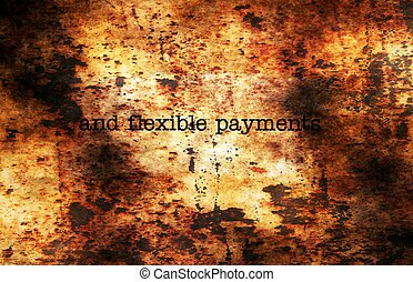 Flexible payments grunge concept