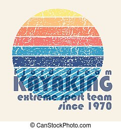 "vector illustration with signature ""Kayaking extreme team""..."