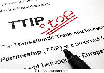 Words TTIP stop on a paper. - Words TTIP stop on a paper and...