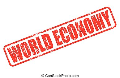 World Economy red stamp text on white