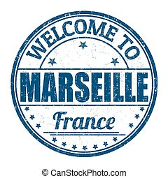 Welcome to Marseille stamp - Welcome to Marseille grunge...