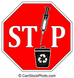 No Syringes in Recycle Bin - Warning sign that syringes and...