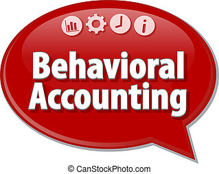 Behavioral Accounting Business term speech bubble...