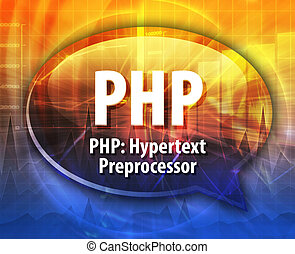 PHP acronym definition speech bubble illustration - Speech...