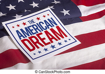 The American Dream US flag - The American Dream sign on US...