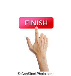 Finish button with real hand isolated on white background
