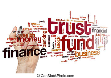 Trust fund word cloud - Trust fund concept word cloud...