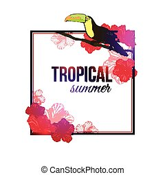 Shining tropical summer typographical background with hand drawn tropical flowers hibiscus, toucan bird and place for text.