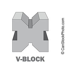 V Block an engineering tool to hold cylindrical parts