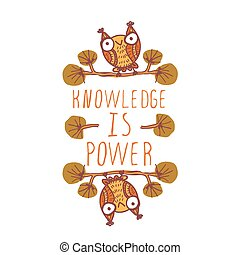 Knowledge is power. Hand-sketched typographic element with...