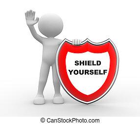 Shield yourself
