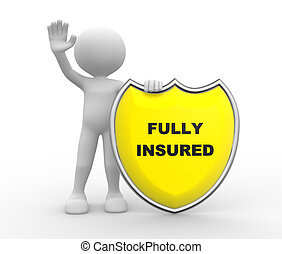 Fully insured - 3d people - man , person with Yellow shield...