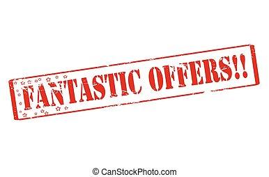 Fantastic offers