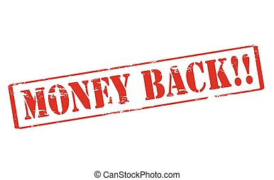 Money back - Rubber stamp with text money back inside,...