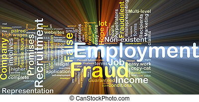 Employment fraud background concept glowing