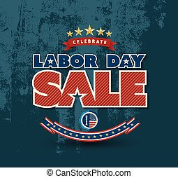 Labor day sale poster. Vector illustration. Can use for...