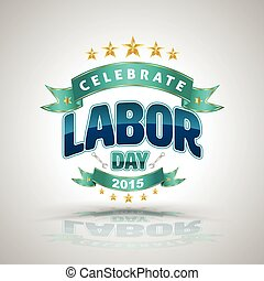 Celebrate labor day badge Vector illustration