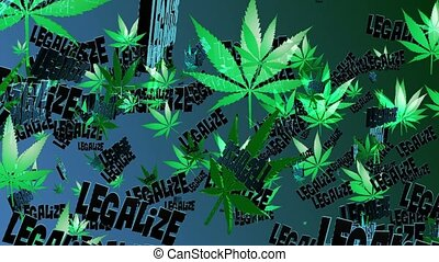 "Flying cannabis leaves with message ""Legalize"""