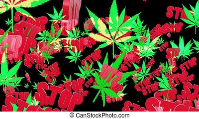"""Flying cannabis leaves with message """"Stop"""""""