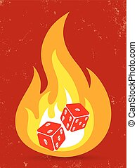 dice with in fire