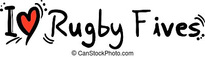 Rugby Fives love - Creative design of Rugby Fives love