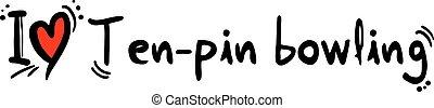 Ten-pin bowling love - Creative design of Ten-pin bowling...
