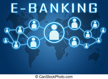 E-Banking concept on blue background with world map and...