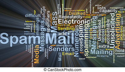 Spam mail background concept glowing - Background concept...