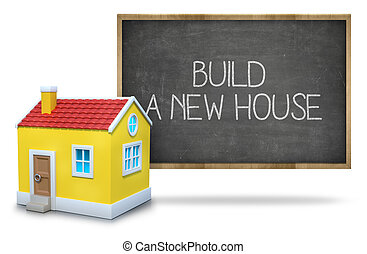 Build a new house on blackboard