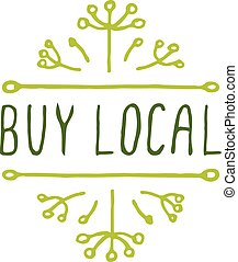 Buy local - product label on white background. -...