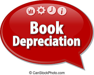 Book Depreciation Business term speech bubble illustration -...