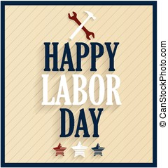 Happy Labor Day. Vector illustration.
