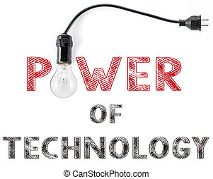 power of technology phrase and light bulb, hand writing business Professionals