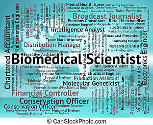 Biomedical Scientist Means Jobs Hiring And Employee -...